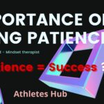 Importance of patience